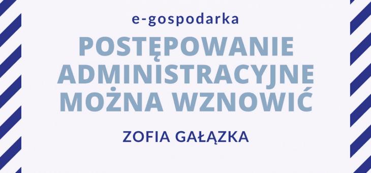 Publikacja e-gospodarka – Postępowanie administracyjne można wznowić.