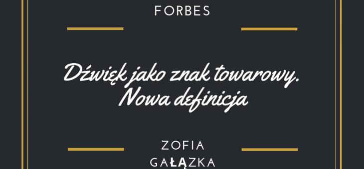Forbes – Dźwięk jako znak towarowy. Nowa definicja